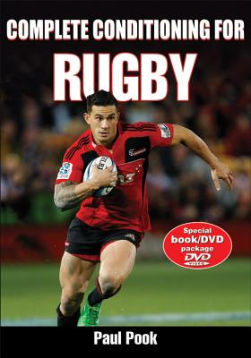 Complete Conditioning for Rugby By Pook, Paul